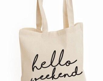 Bonjour week-end Tote Bag, sac fourre-tout en toile, sac imprimé, Cabas de marché, Shopping Bag, sac bandoulière, imprimé sac réutilisable, sacs personnalisés