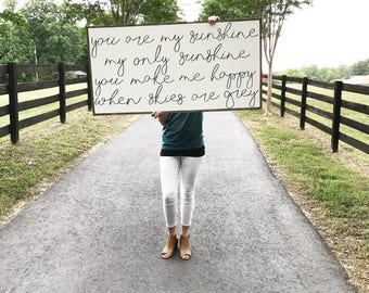 You are my sunshine my only sunshine you make me happy when skies are grey - wood sign - nursery sign