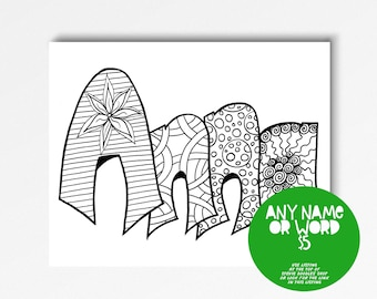 Color Your Name -ANNA- Printable coloring pages for kids and adults.  Use for rainy day activity,turn into wall art,use your imagination!