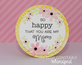 So Happy That You Are My Mom Floral Mother's Day Card