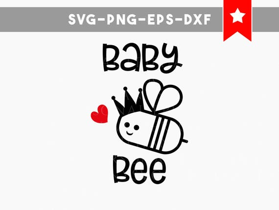 Baby Bee Svg File Funny Baby Clothes Cut Files Baby Onesies Ideas