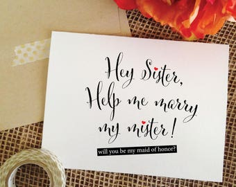 Asking Sister Maid of Honor gift sister Will you be my maid of honor card funny sister funny maid of honor card maid of honor proposal