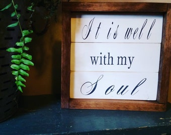 Rustic farmhouse inspired It is well with my soul framed shiplap sign