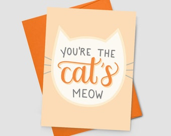 You're the Cat's Meow – Valentine's Day Greeting Card, Love, Anniversary, Cat Lover, Animal, Celebration, Boyfriend, Girlfriend, Handletter