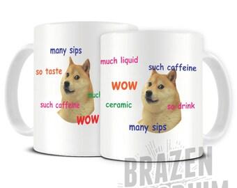 Doge Dog Meme, Many Sips, Such Caffeine, Doge Funny Coffee - Tea Mug