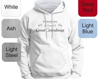 Gift for Grandma Excellent Grandmas Get Promoted to Great Grandmas Premium Hoodie Sweatshirt F170 - FA-493