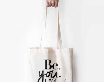 "Canvas Bag, ""BeYouTiful"" Printed Tote Bag, Market Bag, Cotton Tote Bag, Large Canvas Tote, Funny Quote Bag"