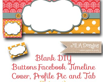 Blank Facebook Timeline Set - Buttons - Customize for your Facebook Business or Personal Page