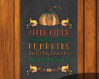 Thanksgiving Chalkboard Printable / Apple Cider / changing colors / grateful hearts / 5x7 / Fall Chalkboard Art / Holiday Art / Autumn