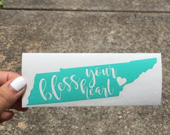 Bless Your Heart Decal-Tennessee Decal- vinyl Decals- Home decals- Tennessee  Pride- State Pride Decal- Tennessee  Girl- Southern Bell