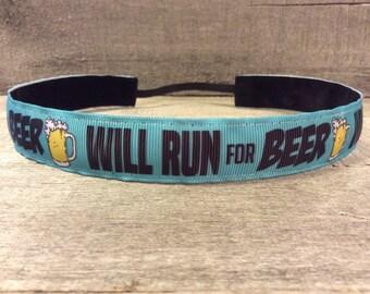 WILL RUN for BEER Nonslip Headband,  Noslip Headband, Workout Headband, Sports Headband, Running Headband, Athletic Headband