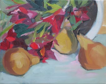 oil painting , pears , flowers , red , yellow , impressionist oil painting , still life , abstract , hand painted , 8 x 10 , home decor