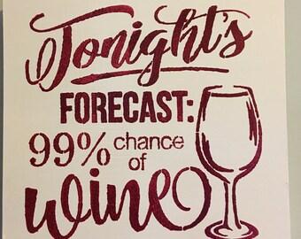 Tonight's Forcast Wine