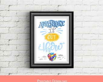Adventure is Out There // DIGITAL DOWNLOAD // Pixar's Up
