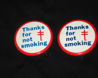 Vintage Thanks for not Smoking Buttons