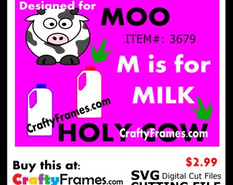 ITEM # CF-3679 - M is for Milk Moo Cow - SVG Cutting Machine File - Instant Download - Commercial Use - 2.99