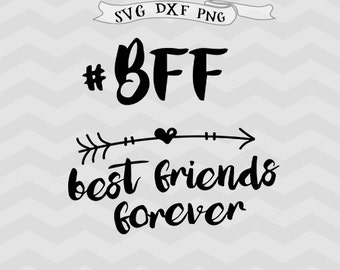 Best Friends forever svg BFF friends svg Shirt design Arrow svg files for Silhouette Clipart Cricut downloads cricut files iron on svg