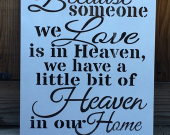 """BECAUSE Someone We LOVE is in HEAVEN - Plasma Cut,  Metal Sign - 24"""" tall x 20"""" wide (Large)"""