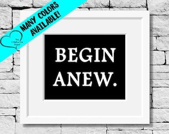 New Beginning, Motivational Gift, Begin Again Quote, Success Quote, Motivational Quote, Inspirational Phrases, Motivational Gift, Life Quote