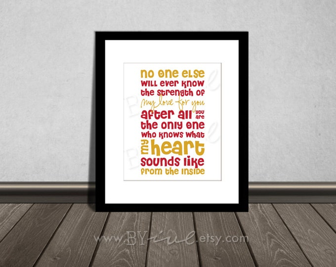 No one else will ever know the strength of my love for you, Quote, Nursery printable. Mustard and Red. DIY Printable.