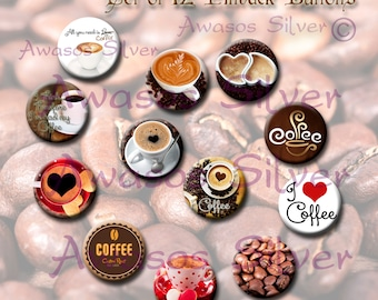 Coffee pin back buttons or magnets. 1 inch buttons or magnets. Coffee button or magnet set of 12