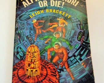 Alpha Centauri or Die! and Legend of Lost Earth