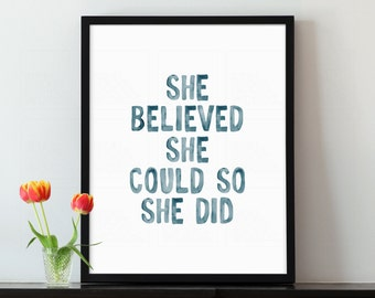 Inspirational art print, She Believed She Could So She Did, Motivational quote poster, Positive quote, Gift for her, Nursery quote