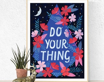 Do Your Thing A3 Quote Poster