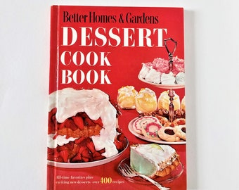 Vintage 1960  Better Homes & Gardens Dessert Cook Book - recipe book - cake, pie, cookies, and more