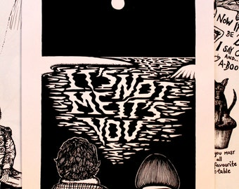 It's Not Me, IT'S YOU // Black and White Screenprinted Poster