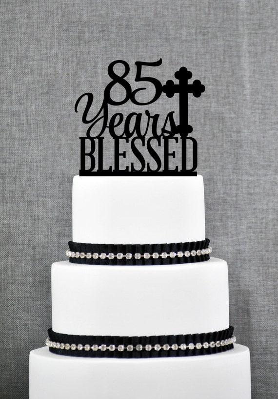 Custom 85 Years Blessed Cake Topper 85th Birthday Cake
