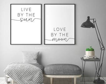Live By The Sun Love By The Moon Print - Live By The Sun Poster - Double 2 prints - Typography - Text poster - Black and white