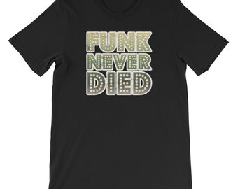 Funk Never Died 1970s Disco Funk Vintage Retro Neon Funky
