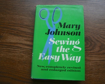 Sewing The Easy Way Book Hardcover,( 1966) Vintage How To Sew Book