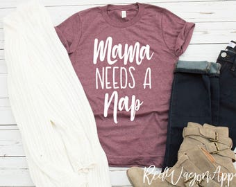 Mama Needs A Nap  | Unisex Jersey Short Sleeve T- Shirt | Mom Tee | Mama  T-Shirt | Unisex Sized T-shirt | 162