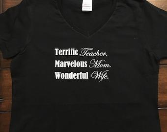 Teacher, Mom, Wife