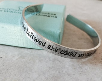 SALE!  She believed she could so she did personalized cuff bracelet hammered cuff bracelet jewelry gift college high school graduation