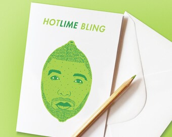 Funny Drake Pun Card - 'Hotlime Bling' Funny Pun Birthday Card