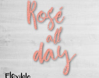Rosé all Day Iron-On Transfer