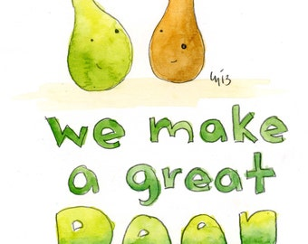 We Make A Great Pear (greeting card)