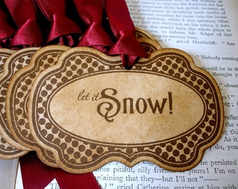 Let It Snow Gift Tags/ Xmas Hang Tags/ Christmas Gift Tags/ Xmas Place Settings/ SET of 6/ Ribbon Choice Available