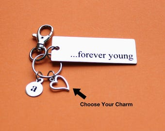 Personalized Forever Young Key Chain Stainless Steel Customized with Your Charm & Initial - K215