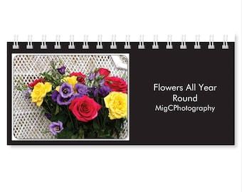 Desk Calendar 2018 ''Flowers All Year Round'', Floral Prints, Photography Art, Home And Office Decor, 2018 Calendar, Photo Calendar