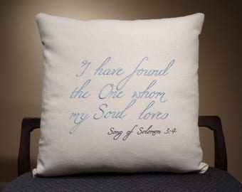 Solomon Decor, Song of Solomon, Solomon Pillow, I Have Found the One, The One Whom My Soul, My Soul Loves, Song of Solomon 3 4, Home Decor