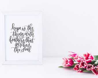 Hope is the Thing with Feathers | Hand Lettered Print