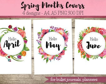 Spring Months Covers for Bullet Journal, Planner / hello April, hello May, hello June, monthly covers, art print, printable planner,