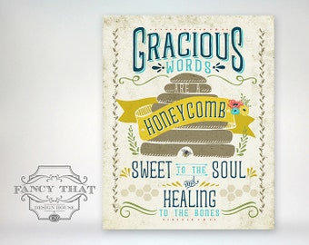 8x10 art print - Gracious Words Are a Honeycomb - Bee, Banner, Hive, Aged Typography Poster Print - Scripture / Bible Verse Proverbs 16:24