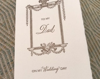 To my Dad on my Wedding Day Letterpress Card