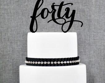 40th Birthday Cake Topper, Classy 40th Birthday Cake Topper, Birthday Topper, The big 4-0, Forty Anniversary Cake Topper- (T283)