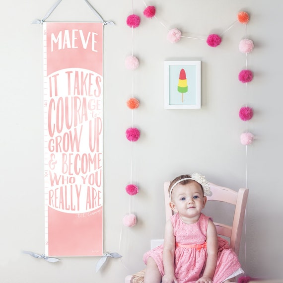 "Pink ""It takes courage to grow up"" growth chart"